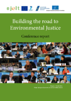 Building the road to Environmental Justice. Conference report. 2015